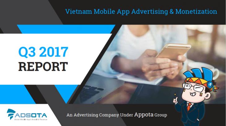 adsota appota appotax báo cáo thị trường report quý 3 2017