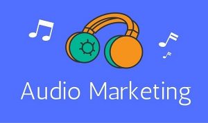 Audio Marketing